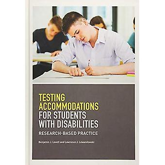 Testen van accommodaties voor studenten met een functiebeperking: Research-Based Practice (School psychologie (APA))