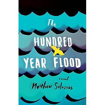Salesses & Matthew'n Sadan vuoden tulva