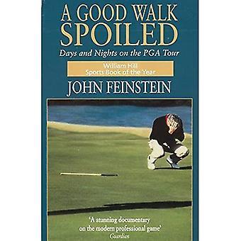 Una buona passeggiata viziati: Giorni e notti del PGA Tour