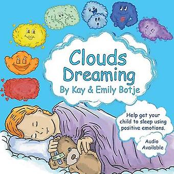 Clouds Dreaming Help get your child to sleep using positive emotions by Botje & Kay