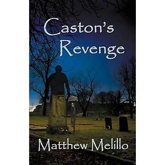 Castons Revenge by Melillo & Matthew
