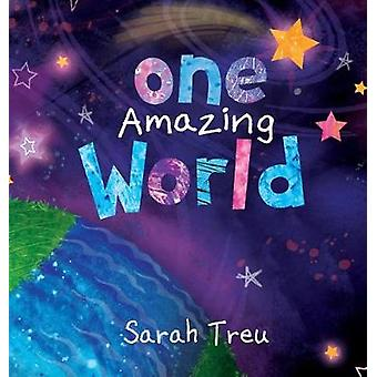 One Amazing World by Sarah & Treu