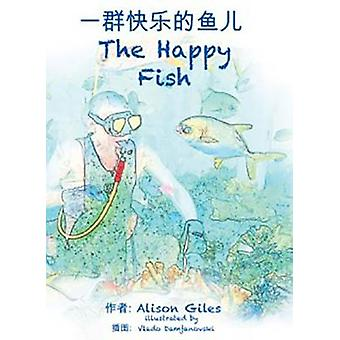 The Happy Fish BiLingual by Giles & Alison M