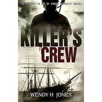 Killers Crew by Jones & Wendy H