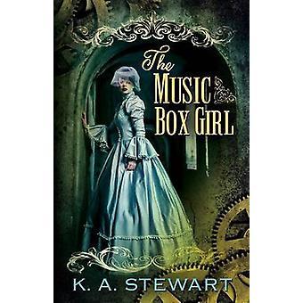 The Music Box Girl by Stewart & K A