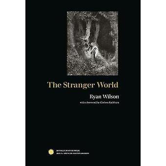 The Stranger World by Wilson & Ryan