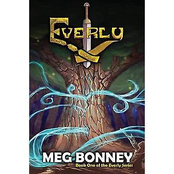 Everly by Bonney & meg