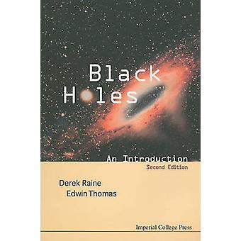 Black Holes An Introduction by Raine & Derek