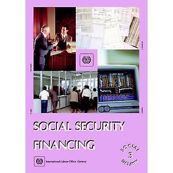 Social security financing Social Security Vol. III by ILO