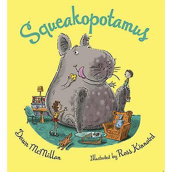 Squeakopotamus by Dawn McMillan - 9780947506117 Book