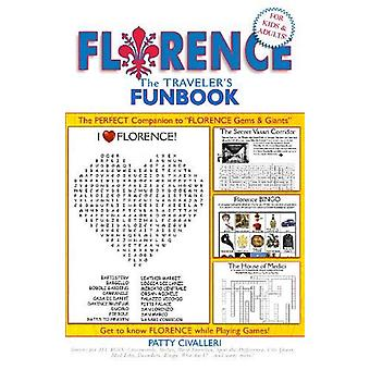 FLORENCE - A Traveler's FunBook by Patty Civalleri - Long Beach - 9780