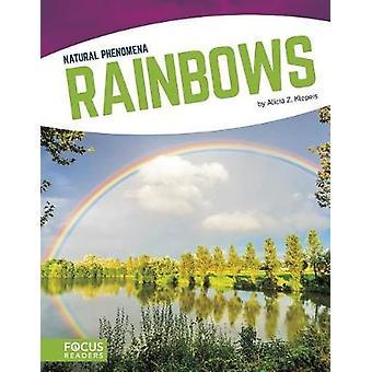 Naturphänomene - Regenbogen von Alicia Z. Klepeis - 9781635179118 Buch