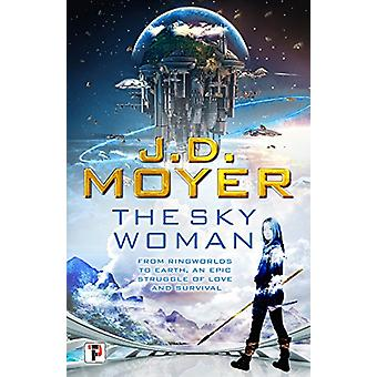 The Sky Woman by J. D. Moyer - 9781787580435 Book
