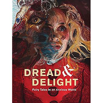 Dread and Delight - Fairy Tales in an Anxious World - 9781890949174 Bo