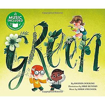 Green (Sing Your Colors!) by Amanda F Doering - 9781684101177 Book