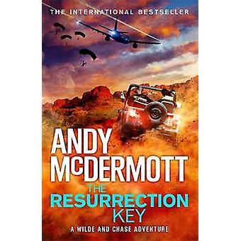 The Resurrection Key (Wilde/Chase 15) by Andy McDermott - 97814722369