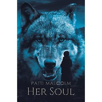 Her Soul by Malcolm & Patti