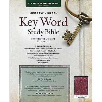 The Hebrew-Greek Key Word Study Bible - NASB-77 Edition - Burgundy Gen