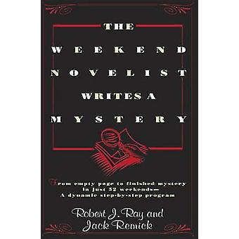 The Weekend Novelist Writes a Mystery by Robert J Ray - 9780440506584