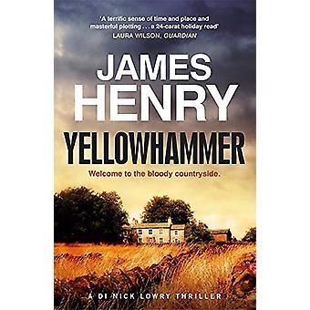 Yellowhammer - Il avvincente mistero del secondo omicidio nel DI Nicholas L