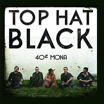 Top Hat Black - 40 Cent Mona [CD] USA import