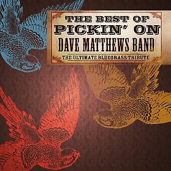 Pickin' on Dave Matthews Band - Best of Pickin' on Dave Matthews [CD] USA import