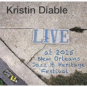 Kristin Diable - Jazzfest 2015 [CD] USA import