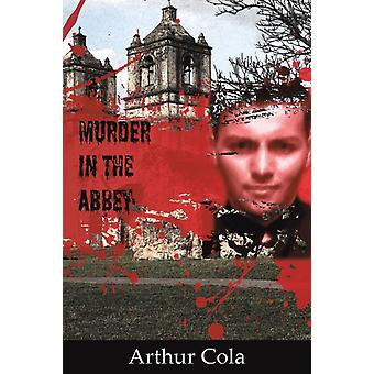 Murder in the Abbey by Cola & Arthur