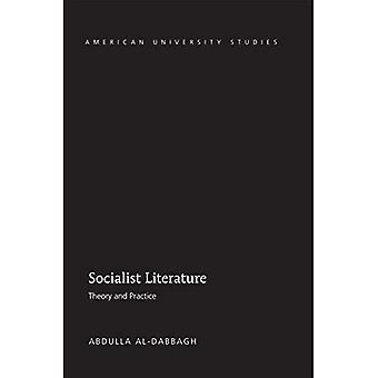 Socialist Literature: 39 (American University Studies)