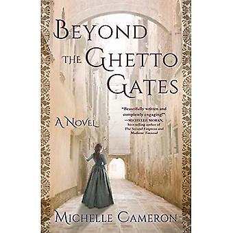 Voorbij de Getto Poorten: Een roman
