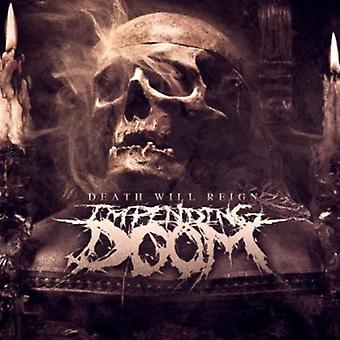 Impending Doom - Death Will Reign [CD] USA import