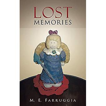 Lost Memories by M E Farruggia - 9781458212474 Book