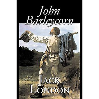 John Barleycorn by Jack London - 9781598187694 Book