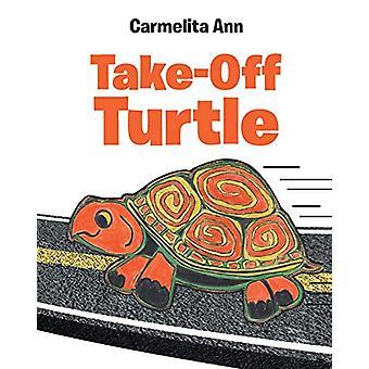 Take-Off Turtle by Carmelita Ann - 9781645591146 Book