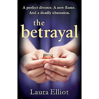 The Betrayal by Laura Elliot - 9781910751343 Book