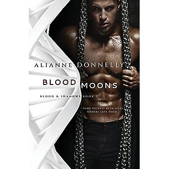 Blood Moons by Alianne Donnelly - 9781948325004 Book