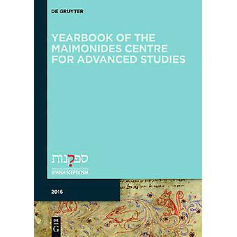 Yearbook of the Maimonides Centre for Advanced Studies. 2016 by Giuse