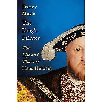El pintor del rey: La vida y los tiempos de Hans Holbein