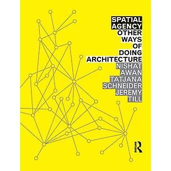 空間代理店: 建築を行うための他の方法