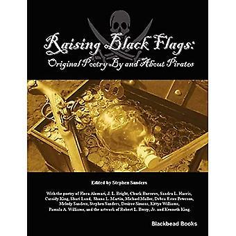 Raising Black Flags
