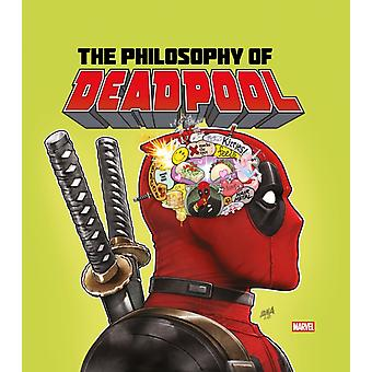 The Philosophy of Deadpool by Created by Titan Comics