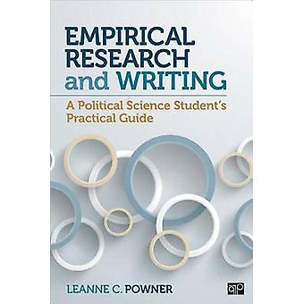 Empirical Research and Writing A Political Science Students Practical Guide by Powner & Leanne C.