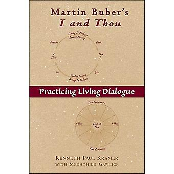 Martin Bubers I and Thou by Kenneth Kraemer