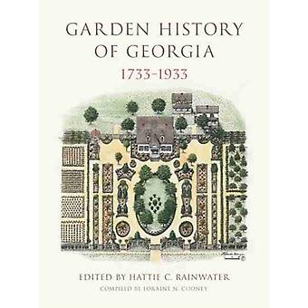 Garden History of Georgia 17331933 by Florence Mayre