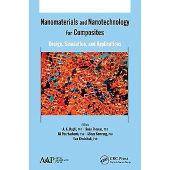 Nanomaterials and Nanotechnology for Composites Design Simulation and Applications