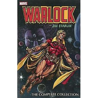 Warlock By Jim Starlin The Complete Collection by Jim Starlin