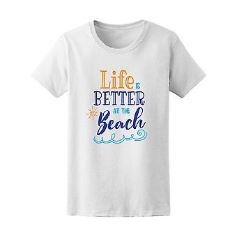 Das Leben ist besser an der Strand-Tee-Frauen-Bild von Shutterstock