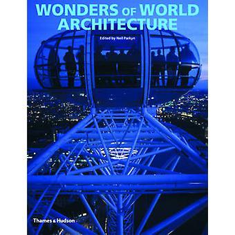 Merveilles de l'Architecture mondiale - Amazing Structures et comment ils ont B
