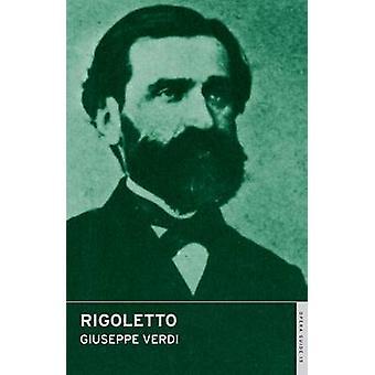 ジュゼッペ ・ ヴェルディ - ジョン ・ ニコラス - ジェームズ ・ フェントン - 97807145 でリゴレット