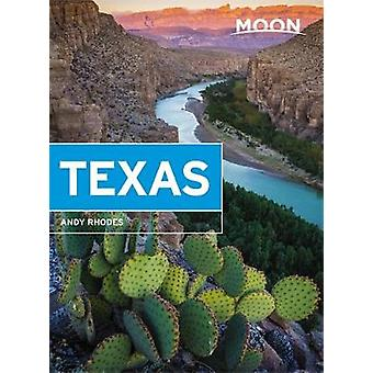 Moon Texas (Ninth Edition) by Andy Rhodes - 9781631216473 Book
